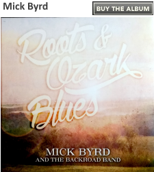 Mick Byrd - Roots and Ozark Blues