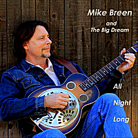 Mike Breen and the Big Dream - All Night Long