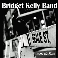 Bridget Kelly Band - Outta the Blues