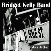 Bridget Kelly Band - Outta the Blues