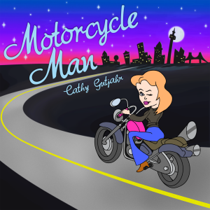 Cathy Gutjahr - Motorcycle Man