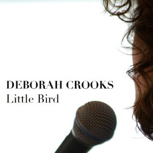 Deborah Crooks - Little Bird
