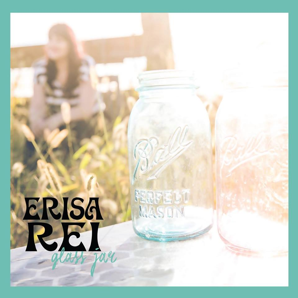 Erisa Rei - Glass Jar (single)