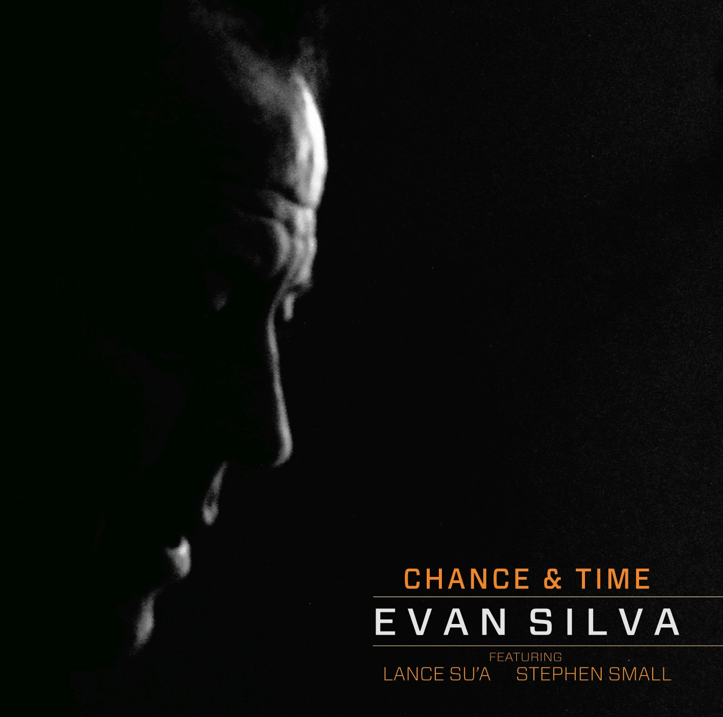 Evan Silva - Chance & Time
