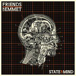 Friends of Emmet - State Of Mind