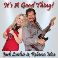 Jack Lawless and Rebecca Mae - It's A Good Thing