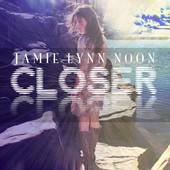 Jamie Lynn Noon - Closer