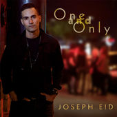 Joseph Eid - One and Only (single)