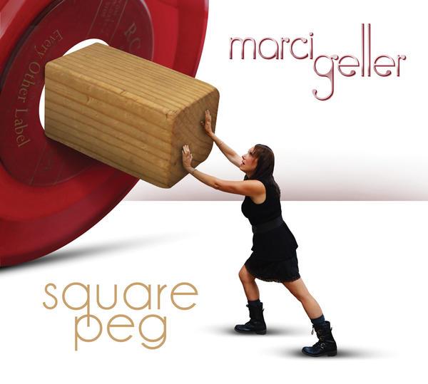 Marci Geller - Square Peg