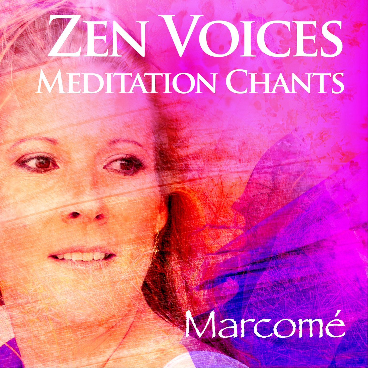 Marcome - Zen Voices Meditation Chants