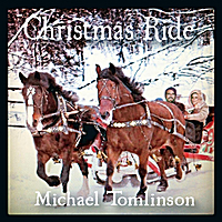 Michael Tomlinson - Christmas Ride