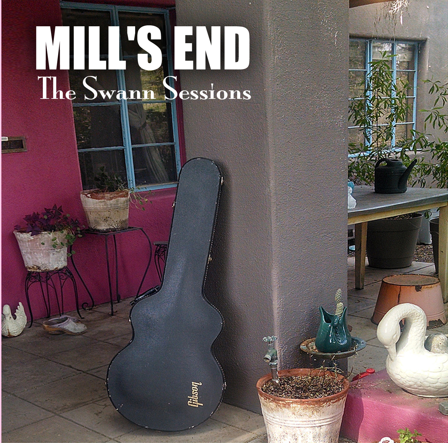 Mill's End - The Swann Sessions
