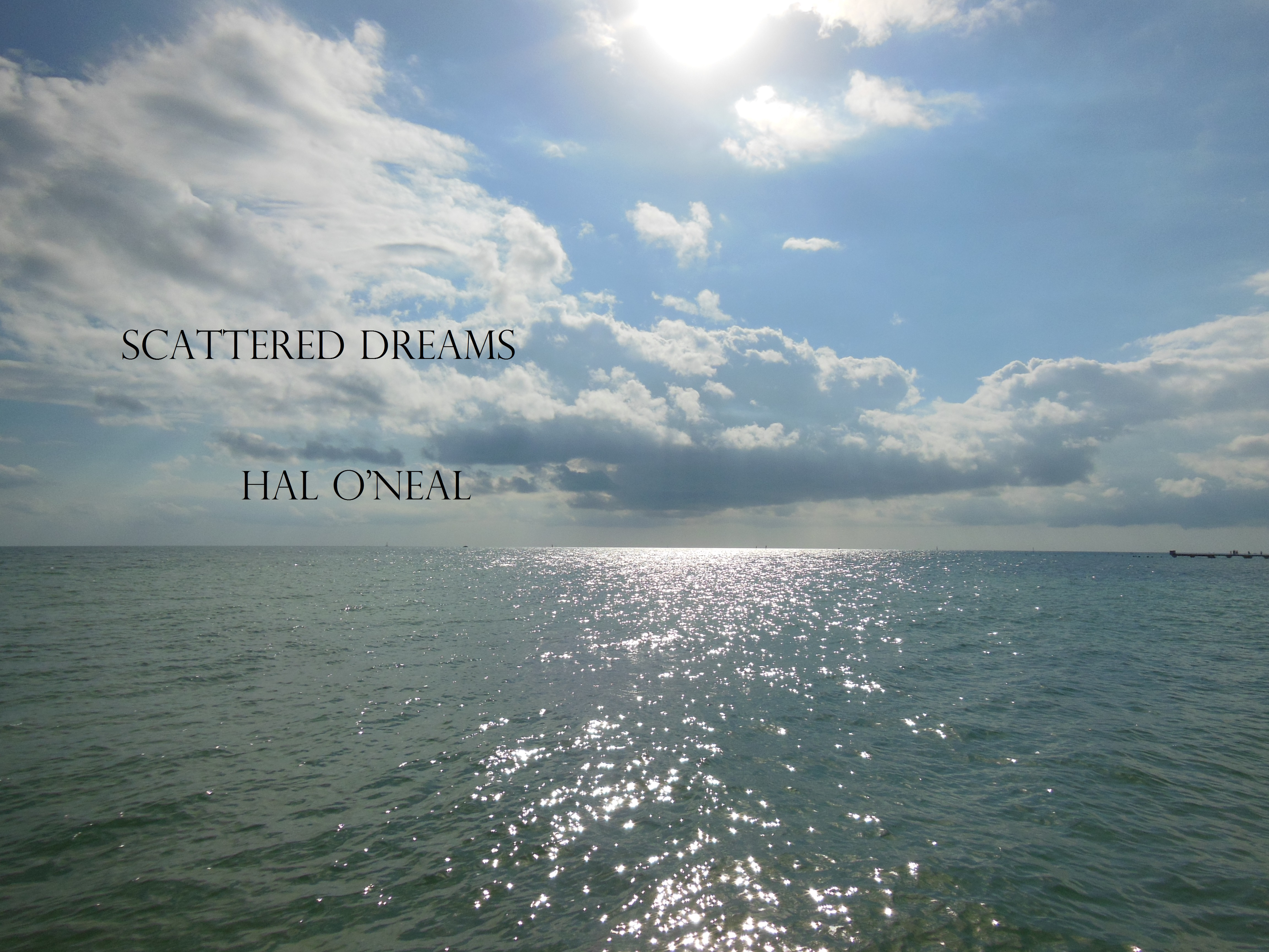 Hal O'neal - Scattered Dreams