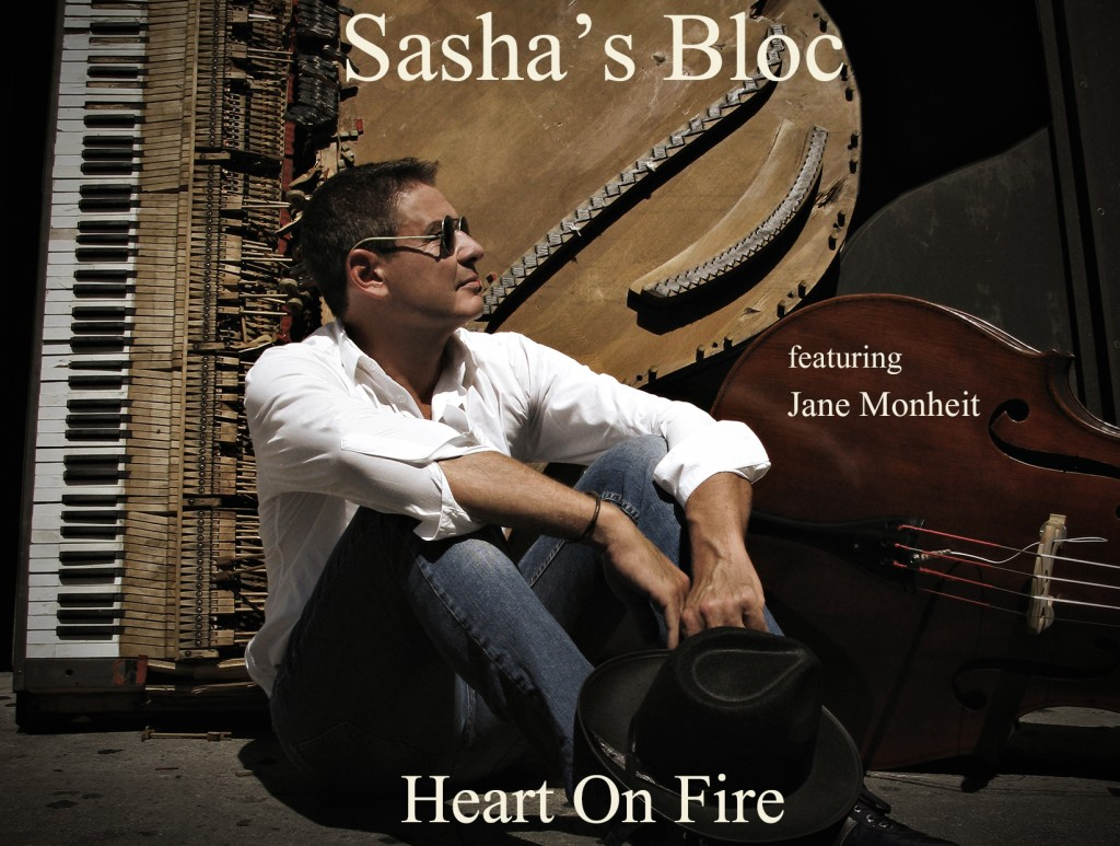 Sasha's Bloc - Heart on Fire