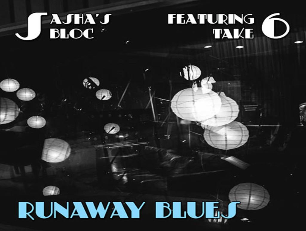 Sasha's Bloc - Runaway Blues (single)
