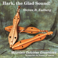 Steve Eulberg - Hark The Glad Sound!