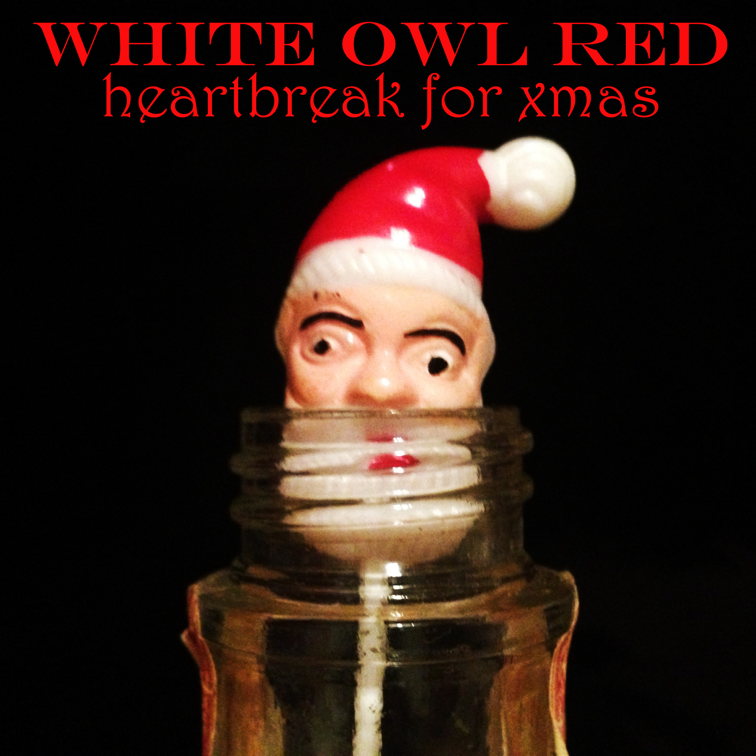 White Owl Red - Heartbreak For Christmas
