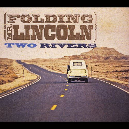 Folding Mr. Lincoln - Two Rivers