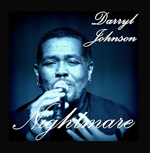 Darryl Johnson - Nightmare