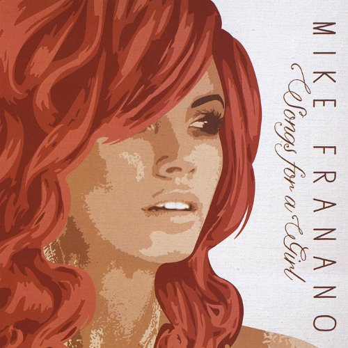 Michael Franano - Songs For a Girl