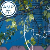 AMP Trio - Flow