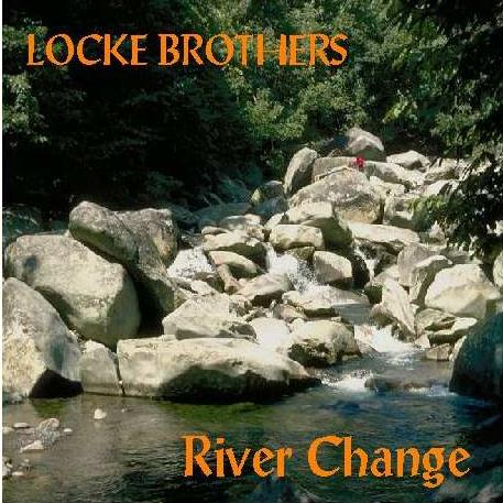 Locke Brothers - River Change