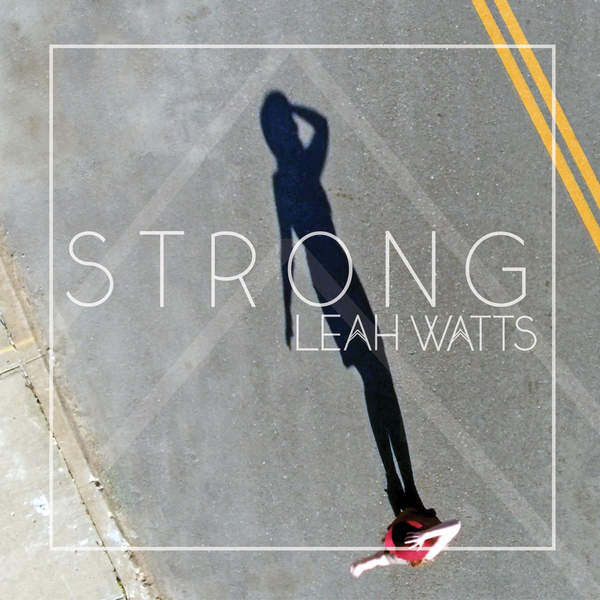 Leah Watts - Strong (single)