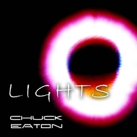 Chuck Eaton - Lights