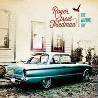 Roger Street Friedman - The Waiting Sky