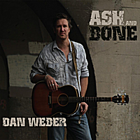 Dan Weber - Ash And Bone
