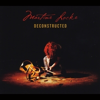 Martine Locke - Deconstructed