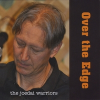 Joedai Warriors - Over The Edge