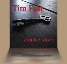Tim Fast - Crooked Door