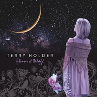Terry Holder - Flowers At Midnight