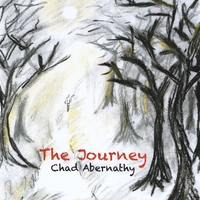 Chad Abernathy - The Journey