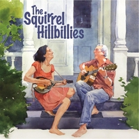 The Squirrel Hillbillies - The Squirrel Hillbillies