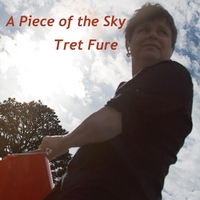 Tret Fure - A Piece Of The Sky