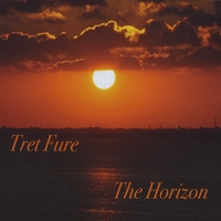 Tret Fure - The Horizon