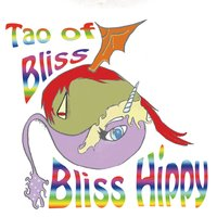 Bliss Hippy - Tao of Bliss