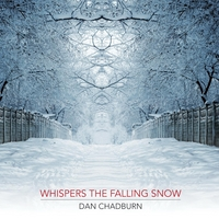 Dan Chadburn - Whispers the Falling Snow