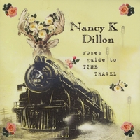 Nancy K Dillon - Roses Guide to Time Travel