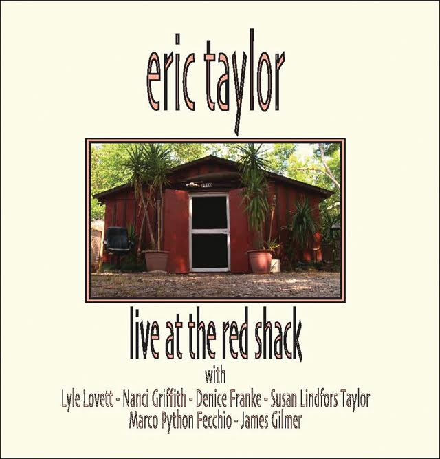 Eric Taylor - Live at the Red Shack