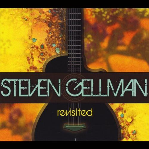 Steven Gellman - Revisited