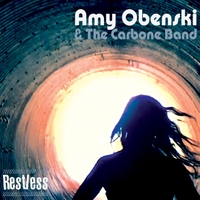 Amy Obenski and The Carbone Band - Resless