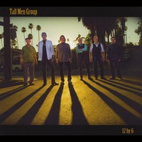 Tall Men Group - 12 by 6
