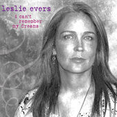 Leslie Evers - I Can't Remember My Dreams