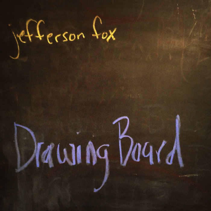 Jefferson Fox - Drawing Board