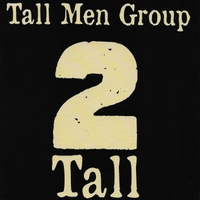 Tall Men Group - 2 Tall