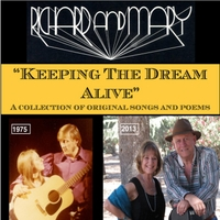 Richard and Mary - Keeping the Dream Alive