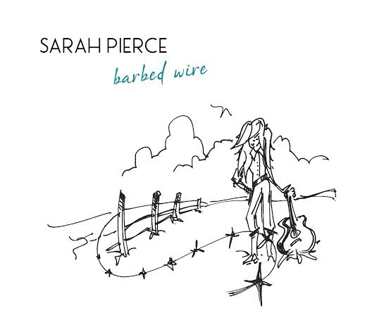 Sarah Pierce - Barbed Wire